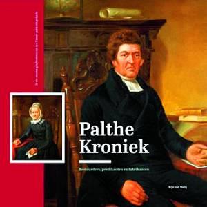 Palthe kroniek: eerste volledige boek over de familie Palthe uit Oldenzaal